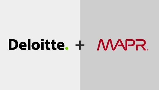 Deloitte teams up with MapR to drive analytics and AI solutions