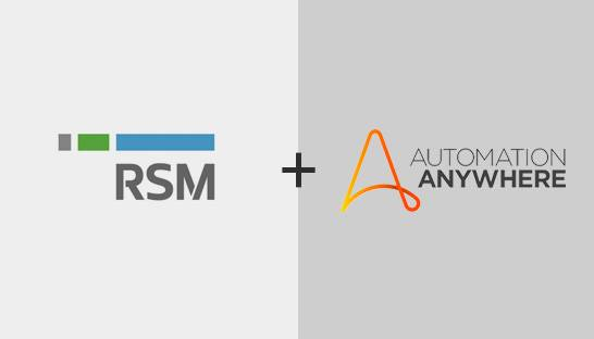 RSM US teams up with Automation Anywhere to bring RPA to mid market