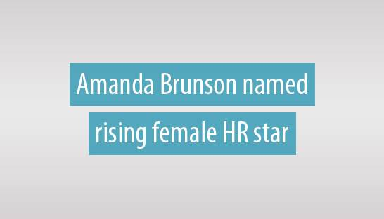 Consultant Amanda Brunson named rising female HR star