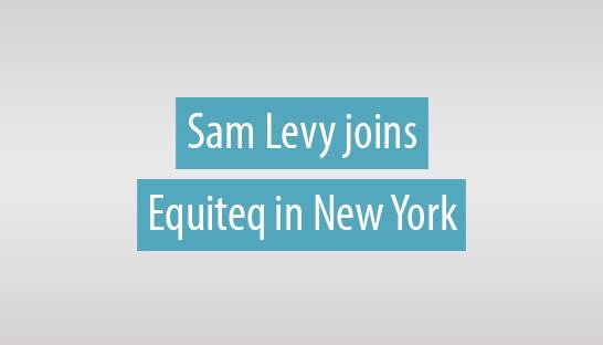 Sam Levy joins M&A team of Equiteq in New York