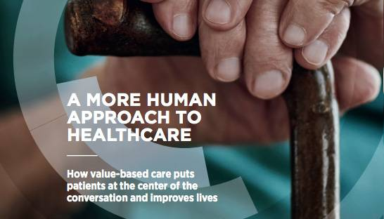 Value-based care: the new, sustainable approach to healthcare