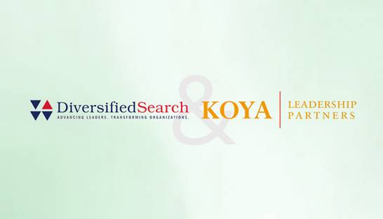 Diversified Search acquires Koya Leadership Partners
