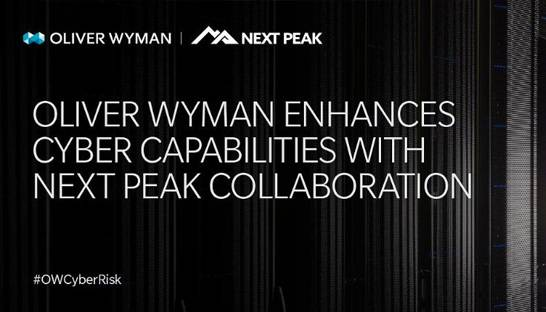 Oliver Wyman partners on cybersecurity offering with Next Peak