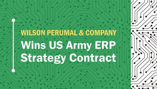 US Army awards ERP strategy contract to Wilson Perumal & Company