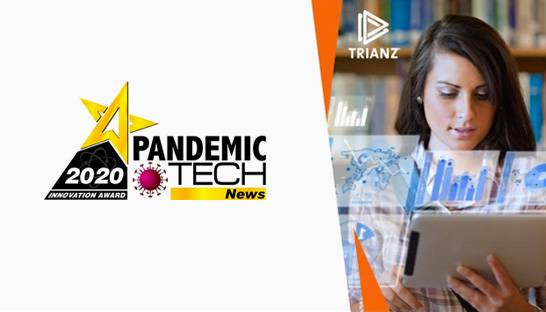 Trianz wins 2020 Pandemic Tech Innovation Award