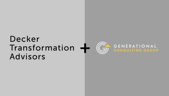 Generational Group buys Decker Transformation Advisors