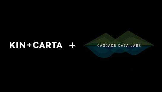 Kin + Carta buys data consultancy Cascade Data Labs