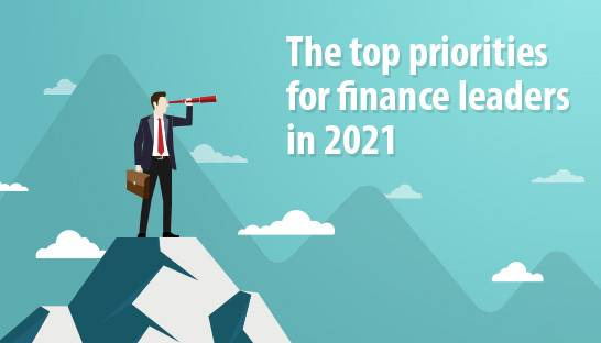 The top priorities for finance leaders in 2021