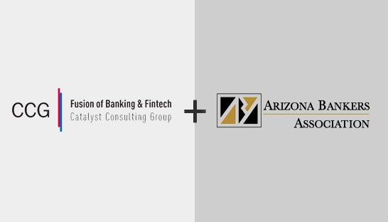 CCG Catalyst and Arizona Banking Association launch fintech council